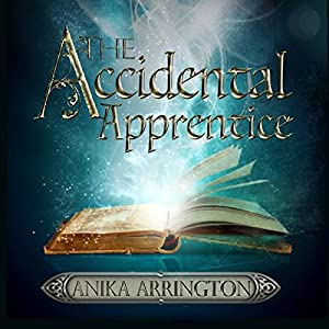 The Accidental Apprentice Audiobook