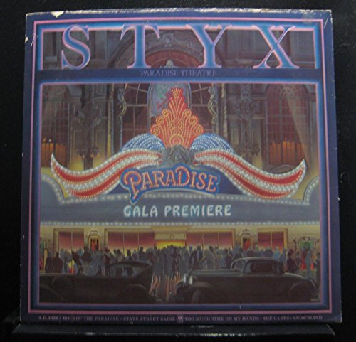 Styx: Paradise Theater. Tracklist: A.D. 1928. Rockin' The Paradise. Too Much Time On My Hands. Nothing Ever Goes As Planned. The Best Of Times. Lonely People. She Cares & More -  A&M Records Stereo, SP-3719