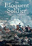 An Eloquent Soldier, Gareth Glover, 1848325932