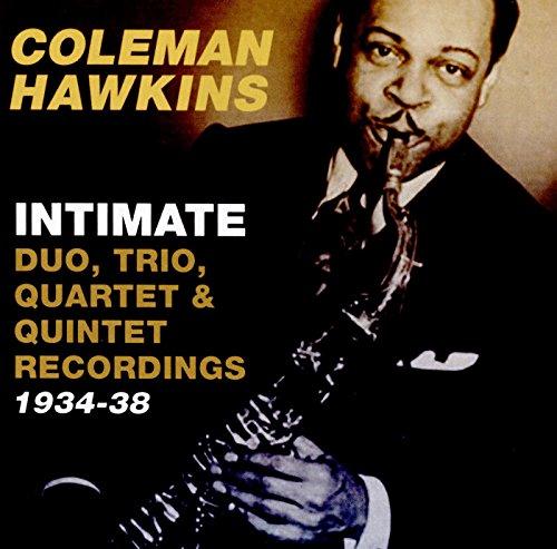 Intimate: Duo, Trio, Quartet & Quintet Recordings 1934-38 ()