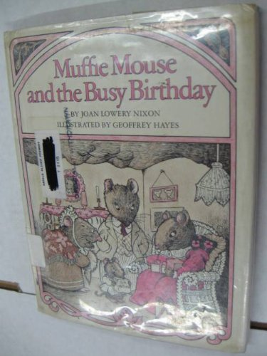 Muffie Mouse and the Busy Birthday
