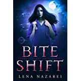 Bite Shift (Eternal Night Shift Series Book 1)