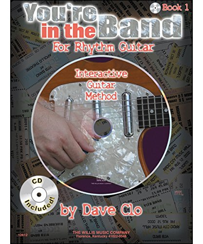 You're in the Band: Interactive Guitar Method for Rhythm Guitar Book (Rhythm Method Band)