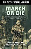 March or Die (The Fifth Foreign Legion) (Volume 1)