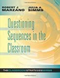 Questioning Sequences in the Classroom (Classroom Strategies Series)