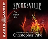 The Wicked Cat (Library Edition) (Spooksville)