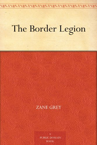 (The Border Legion)