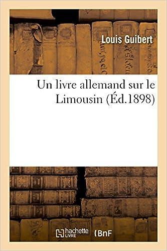 Un Livre Allemand Sur Le Limousin Histoire French Edition