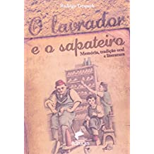 O Lavrador E O Sapateiro. Memória, Tradição Oral E Literatura