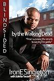 Blindsided by the Walking Dead, Irone Singleton, 1482786745