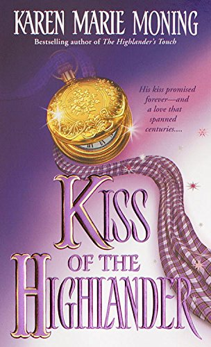 Kiss of the Highlander by [Moning, Karen Marie]