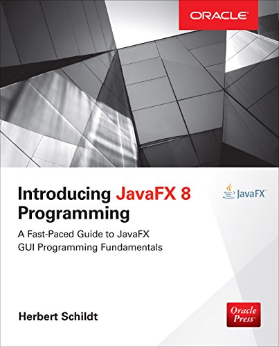 Download Introducing JavaFX 8 Programming (Oracle Press) Pdf