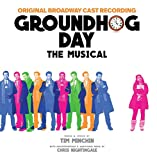 Music - Groundhog Day The Musical (Original Broadway Cast Recording)