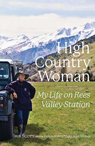 High Country Island - High Country Woman: My Life On Rees Valley Station