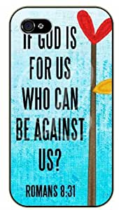 If God is or us, who can be against us? - Romans 8:31 - Flower - Bible verse iPhone 5 / 5s black plastic case / Christian Verses
