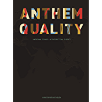 Anthem Quality: National Songs: A Theoretical Survey book cover