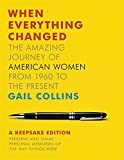 When Everything Changed: A Keepsake Journal: The Amazing Journey of American Women from 1960 to the Present