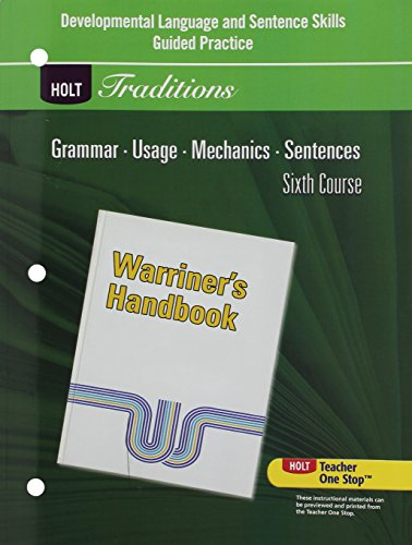 Developmental Language and Sentence Skills Guided Practice for Warriner's Handbook, 6th Course (Holt Traditions) ()
