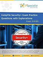 CompTIA Security+ Exam Practice Questions With Explainations: Exam: SY0-501 Front Cover