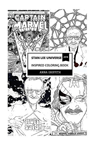 Stan Lee Universe Inspired Coloring Book: Legendary Marvel Godfather and Father of the Classic Comics, Superhero Creator and Award Wining Talent ... Book (Stan Lee Universe Coloring Books)