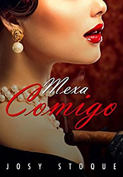 Mexa Comigo (Portuguese Edition) by [Stoque, Josy]