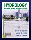 img - for Hydrology and Floodplain Analysis (5th Edition) book / textbook / text book