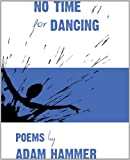 No Time for Dancing (Acme Poem Company Chapbook)