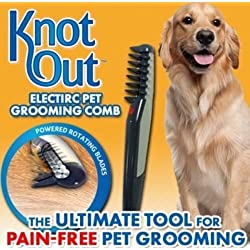 Knot Out - Electric Pet Grooming Comb FACTORY SEALED (As Seen On TV) by Pet Combs