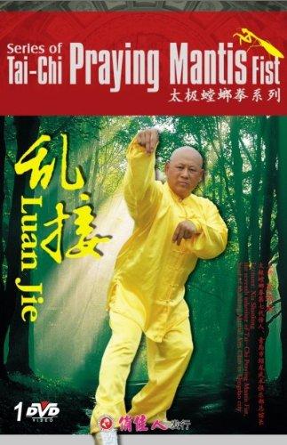 (Series of Tai-Chi Praying Mantis Fist - Luan Jie)