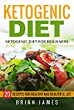 Ketogenic Diet: The Complete Step by Step Guide For...