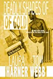 Deadly Shades of Gold (Altered States Book 2)