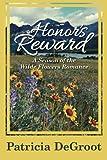 Honor's Reward, Patricia DeGroot, 1477811400