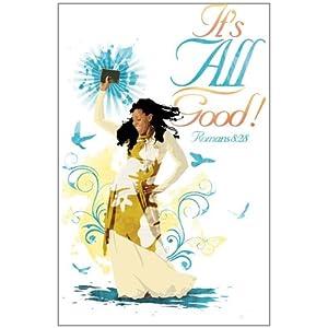It's All Good! Journal: Romans 8:28