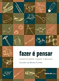 img - for Fazer e Pensar: Construindo Casas e Moveis book / textbook / text book