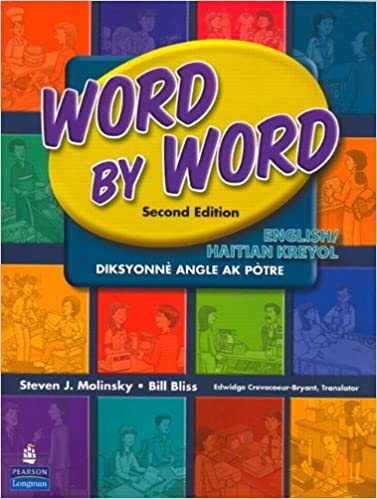 Lataa ebook pdf ilmaiseksi Word by Word Picture Dictionary English/Haitian Kreyol Edition (2nd Edition) PDF DJVU FB2 by Steven J. Molinsky,Bill Bliss 0131916270