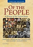 img - for Of the People: A Concise History of the United States, Volume I: To 1877 book / textbook / text book