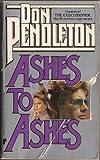 Ashes to Ashes, Don Pendleton, 0445202505