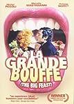 Grande Bouffe, La  / La Grande Bouffe...