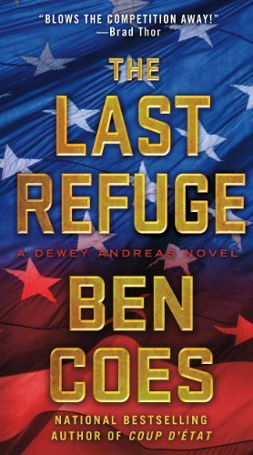 The Last Refuge: A Dewey Andreas Novel by Coes, Ben (April 30, 2013) Mass Market Paperback