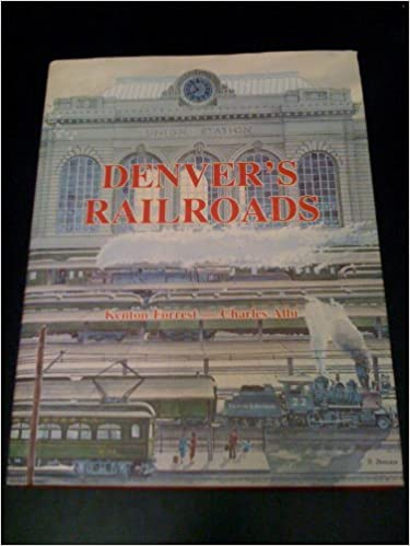?READ? Denver's Railroads: The Story Of Union Station And The Railroads Of Denver. piste Special nuestras Reserved Decreto United based tanker