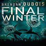Final Winter | Brendan DuBois
