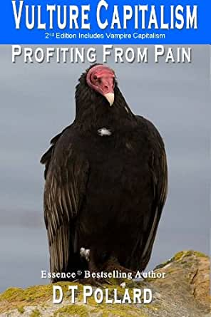 Amazon.com: VULTURE CAPITALISM – Profiting From Pain eBook