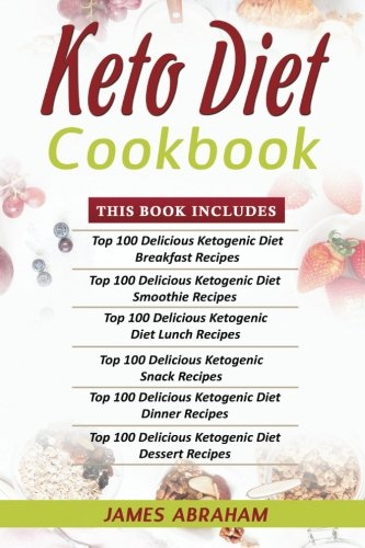 [D0wnl0ad] Keto Diet Cookbook: 6 Books in 1- Bible of 6 books- Keto Diet Cookbooks- Breakfast+ Smoothies+ Lunch<br />WORD