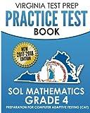 VIRGINIA TEST PREP Practice Test Book SOL Mathematics Grade 4: Includes Four Complete SOL Mathematics Practice Tests