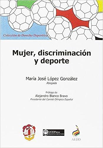 Mujer, Discriminación Y Deporte por María José López González