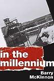 In the Millennium, Barry McKinnon, 1554200474