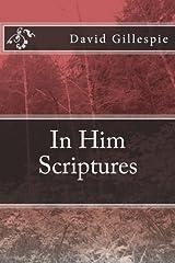 In Him Scriptures Paperback