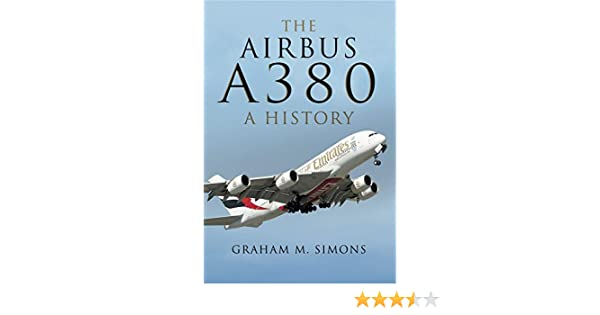 The airbus a380 a history graham simons ebook amazon fandeluxe Images