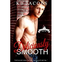 Deliciously Smooth (Naked Brews Book 1)