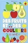 Des fruits et des couleurs à sentir par Chirzad